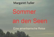 Margaret Fuller: Sommer an den Seen